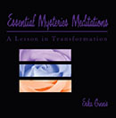 Essential Mysteries Mediations